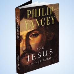 Jesus-Never-Knew-Philip-Yancey